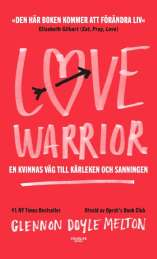 Love Warrior av Glennon Doyle Melton