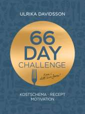 66 day challenge : kostschema, recept, motivation av Ulrika Davidsson